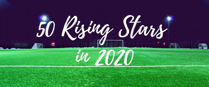 50 ดาวรุ่งที่น่าจับตามองในปี 2020